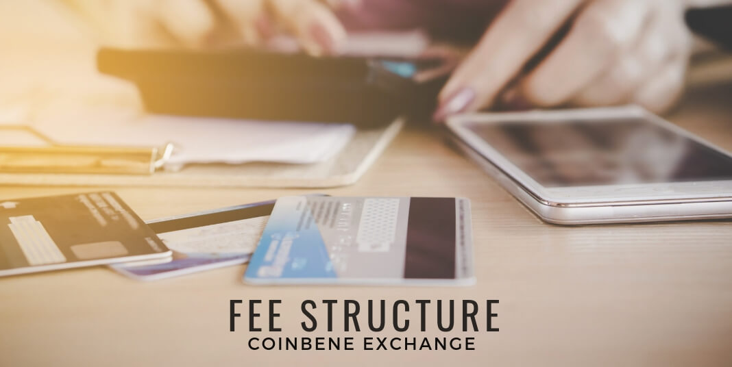 fee structure coinbene exchange
